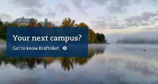 Get to know Kräftriket campus